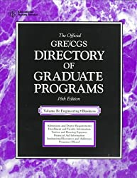 Engineering and Business: The Official Gre/CGS (Directory of Graduate Programs: Vol. B: Engineering & Business)