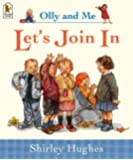 Let's Join in (Olly & Me)