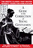 A Guide to the Correction of Young Gentlemen, G. Hammer, 1897767056