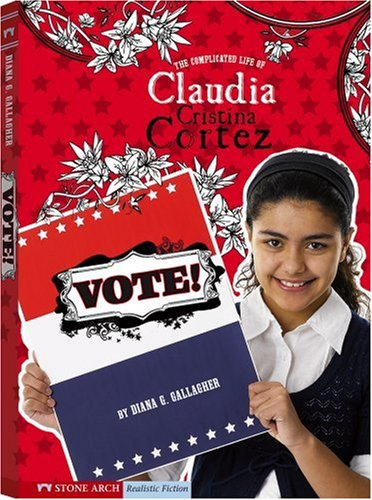 Vote!: The Complicated Life of Claudia Cristina Cortez PDF