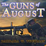 The Guns of August | Barbara W. Tuchman