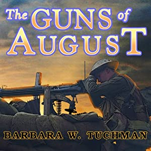 The Guns of August Hörbuch