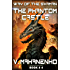 The Phantom Castle (The Way of the Shaman: Book #4) LitRPG series