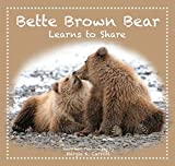 ''Nature Nurtures'' Story Book & Puppet Ensemble- Bette Brown Bear Learns to Share - for Memory Care Activities and Caregivers