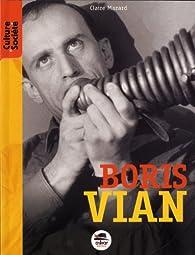Boris Vian par Claire Mazard