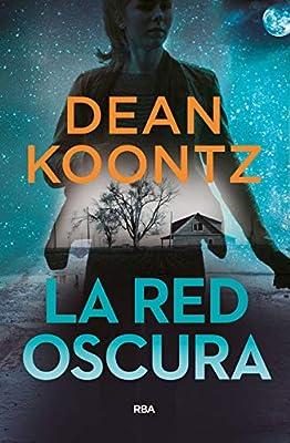 La red oscura (NOVELA POLICÍACA BIB): Amazon.es: Koontz, Dean ...