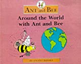 Around the World with Ant and Bee, Angela Banner, 0434929581