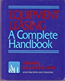 img - for Equipment Leasing: A Complete Handbook by Sudhir P. Amembal (1992-01-30) book / textbook / text book