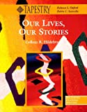 Our Lives, Our Stories, Hildebrand, 0838446787