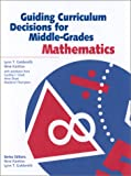 Guiding Curriculum Decisions for Middle-Grades Mathematics, Goldsmith, Lynn T. and Kantrov, Ilene, 0325004161