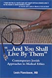 And You Shall Live By Them, Louis Flancbaum, 0964850842