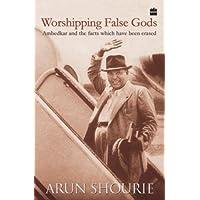 Worshipping False Gods