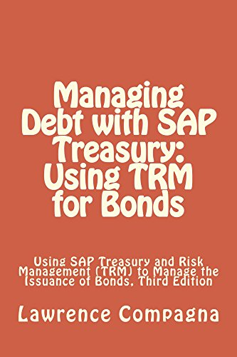 Managing Debt with SAP Treasury: Using TRM for Bonds