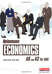 Heinemann Economics for OCR: AS and A2 Student Book: Student Book for AS and A2