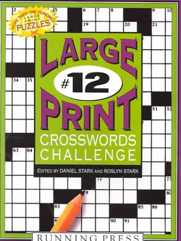 Read Online Large-print Crosswords Challenge #12 PDF