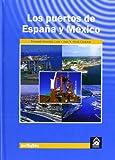 img - for PUERTOS DE ESPA A Y MEXICO,LOS book / textbook / text book