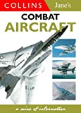 Jane's Gem Combat Aircraft, Christopher Chant and Bob Munro, 0004722795