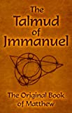 img - for The Talmud of Jmmanuel: The Clear Translation in English and German, 3rd Edition book / textbook / text book