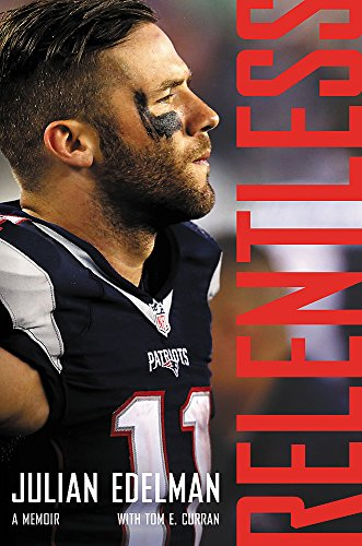 Relentless: A Memoir 5 Time Champions Collectible Football