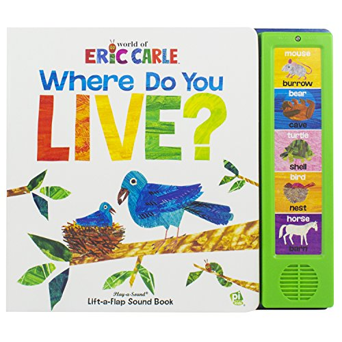 World of Eric Carle, Where Do You Live - Play-a-Sound Lift-the-Flap Sound Book - PI Kids