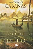 img - for El secreto del Nilo (Spanish Edition) book / textbook / text book