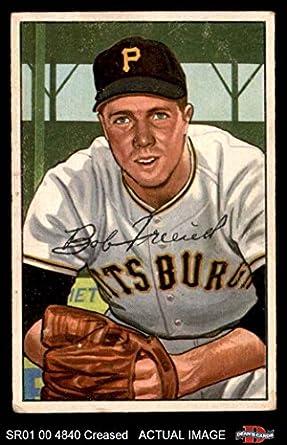 Amazoncom 1952 Bowman 191 Bob Friend Pittsburgh Pirates