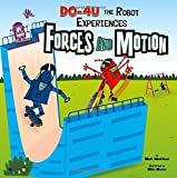 img - for DO-4U the Robot Experiences Forces and Motion (In the Science Lab) book / textbook / text book