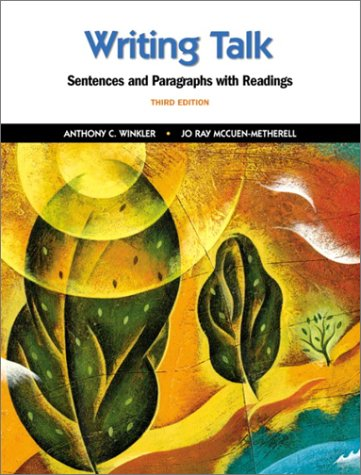Writing Talk: Sentences and Paragraphs with Readings (3rd Edition)