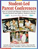 Student-Led Parent Conferences, Linda Pierce-Picciotto, 0590896490