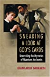 Sneaking a Look at God's Cards 9780691121390