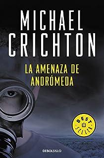 La amenaza de Andromeda par Crichton