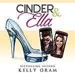 Cinder & Ella | Kelly Oram