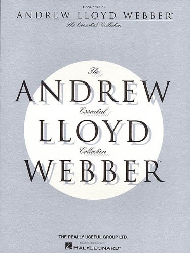 The Essential Andrew Lloyd Webber Collection (Andrew Music Lloyd Webber)
