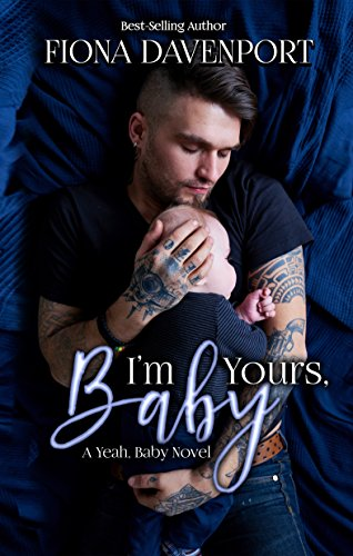 i m yours baby a yeah baby novella kindle edition by fiona