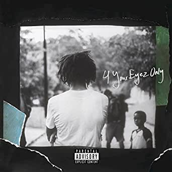 4 Your Eyez Only [Explicit] by J  Cole on Amazon Music - Amazon com