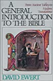img - for General Introduction to the Bible, A by David Ewert (1990-08-27) book / textbook / text book
