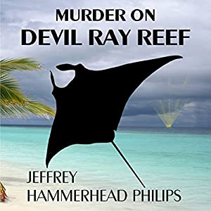 Murder on Devil Ray Reef Audiobook