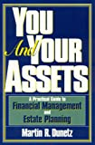 You and Your Assets, Martin R. Dunetz, 156833091X