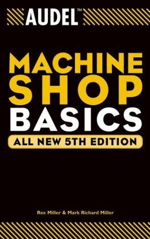 Audel Machine Shop Basics by Audel