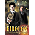 Eidolon: A Whyborne & Griffin Short Story (Whyborne & Griffin Short Stories Book 1)