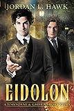 Eidolon: A Whyborne & Griffin Short Story (Whyborne & Griffin Short Stories Book 1)