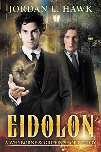 (Eidolon: A Whyborne & Griffin Short Story (Whyborne & Griffin Short Stories Book 1))