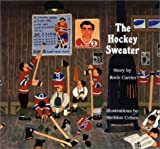 Front cover for the book The Hockey Sweater by Roch Carrier