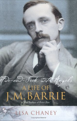 Hide-and-Seek with Angels: A Life of J. M. Barrie pdf epub