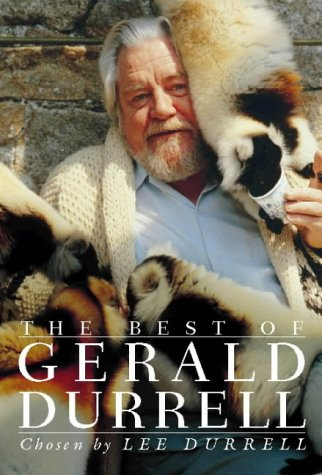 The Best of Gerald Durrell (The Best Of Gerald Durrell)