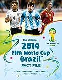 The Official 2014 FIFA World Cup Brazil¿ Fact File, Jon Mattos, 178097471X