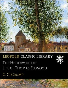 Descargar Novelas Bittorrent The History Of The Life Of Thomas Ellwood Ebooks Epub