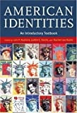 American Identities : An Introductory Textbook, , 0631234314