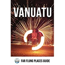 Vanuatu: Far Flung Places Guide