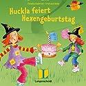 Huckla feiert Hexengeburtstag. Englisch mit Hexe Huckla Hörbuch von Claudia Guderian Gesprochen von: Martina Chignell-Stapleton, Diandra Ingram, Wolfgang Kaven